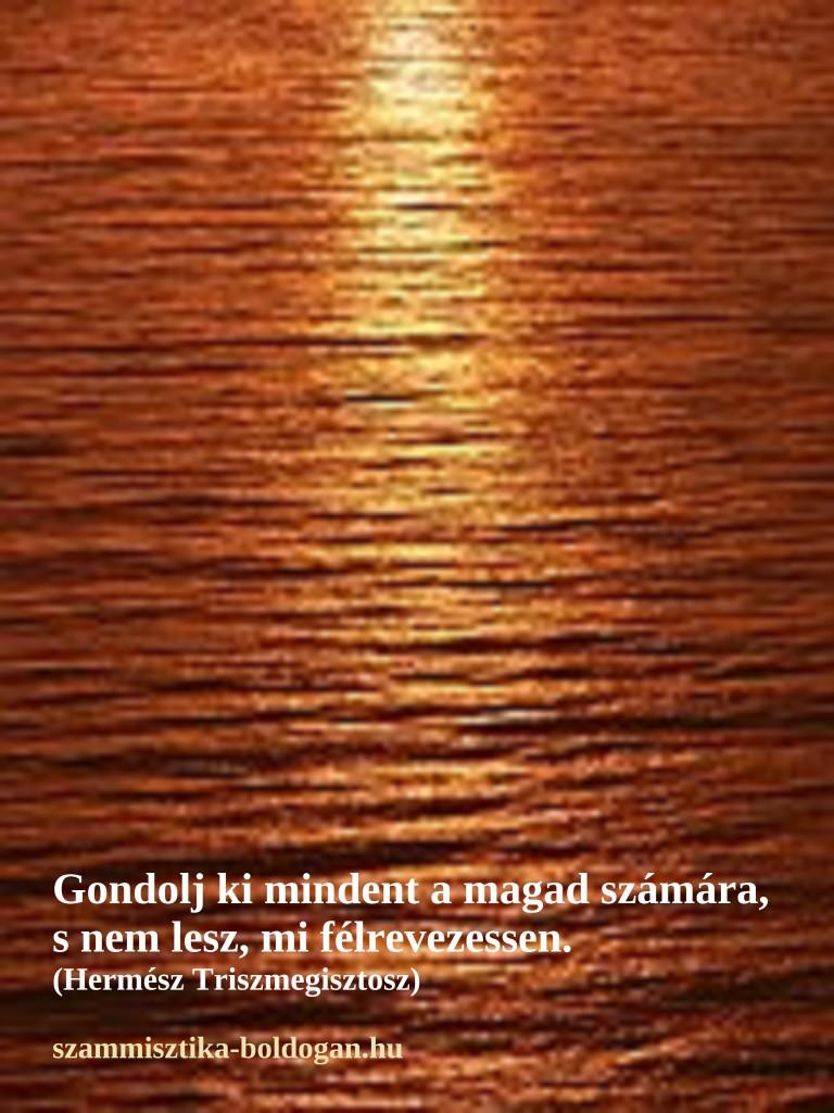Hermész Triszmegisztosz idézet, számmisztika
